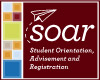 SOAR: Student Orientation, Advisement and Orientation